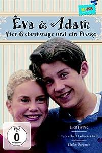 Eva Und Adam Vier Geburtstage Und Ein Fiasko Stream