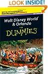 Walt Disney World and Orlando For Dum...
