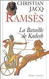 echange, troc Christian Jacq, David Roberts - Ramsès, tome 3 : La Bataille de Kadesh