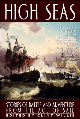 High Seas: Stories of Battle and Adventure from the Age of Sail (Adrenaline)