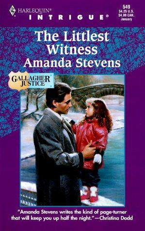 Littlest Witness (Gallagher Justice) (Harlequin Intrigue, 549), AMANDA STEVENS
