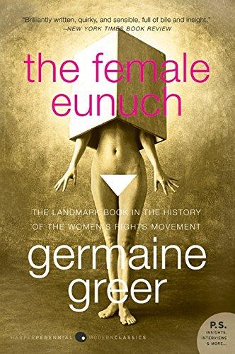 The Female Eunuch ISBN-13 9780061579530
