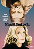 Minnie and Moskowitz (Widescreen)