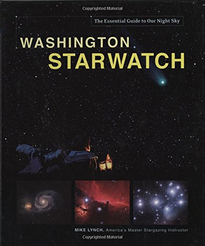 Washington Starwatch (Starwatch: The Essential Guide To Our Night Sky)