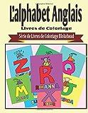 L'alphabet Anglais Livres de Coloriage...