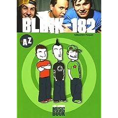 Blink-182 de A à Z (Biographie)