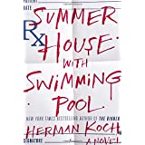 Summer House with Swimming Pool: A Novel ~ Herman Koch