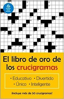 El libro de oro de los crucigramas (Spanish Edition): Jim Puzzler