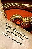 The Boudicca Parchments: A Daniel Klein adventure