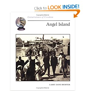 Angel Island (Cornerstones of Freedom) Larry Dane Brimner