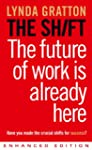 The Shift: The Future of Work is Alre...