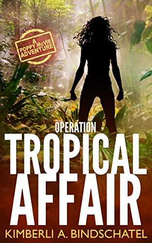 Six fantastic freebies to start your weekend off right! Want to travel without leaving your couch? A Costa Rican adventure awaits in Operation Tropical Affair: A Poppy McVie Adventure (Poppy McVie Series Book 1) by Kimberli Bindschatel