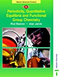 Periodicity Quantitative Equilibria and Functional Group Chemistry (Nelson Advanced Science) (0174482914) by Jarvis, Alan