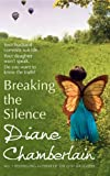 from Diane Chamberlain Breaking the Silence