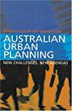 img - for Australian Urban Planning: New Challenges, New Agendas book / textbook / text book