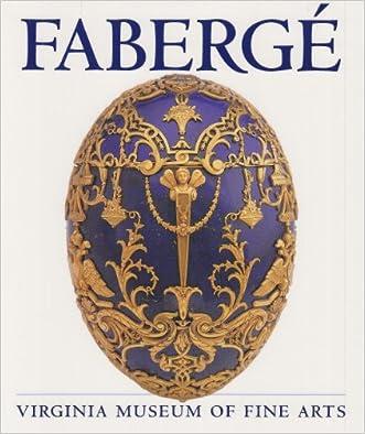 Faberge: Virginia Museum of Fine Arts