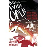 Mind Wide Open: Why You Are What You Thinkpar Steven Johnson