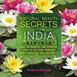 Natural Beauty Secrets from India