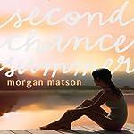 Second Chance Summer | Morgan Matson