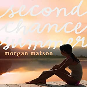 Second Chance Summer | [Morgan Matson]
