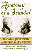 img - for Anatomy of a Scandal: Thomas Jefferson & the Sally Story book / textbook / text book