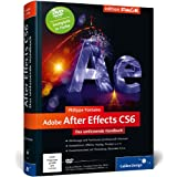 "Adobe After Effects CS6: Das umfassende Handbuch (Galileo Design)von ""Philippe Fontaine"""