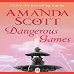 Dangerous Games | Amanda Scott
