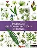 Inventaire des Plantes protges en France