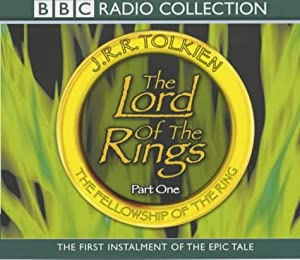 Lord of the Rings: Fellowship of the Ring v.1 (Vol 1) by J. R. R. Tolkien, Brian Sibley, Ian Holm and Sir Michael Hordern