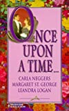 Once Upon A Time .... (By Request) (0373201591) by Carla Neggers
