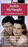 echange, troc Judith McNaught - L'Amour en fuite