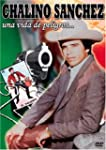 Chalino Sanchez:Una Vida De Pe
