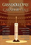 Grand Ole Opry at Carnegie Hall (2006)