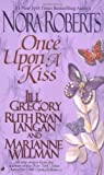 Once Upon a Kiss (0515133868) by Roberts, Nora