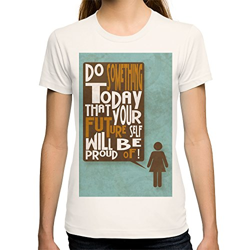 Society6 Women'S Do Something Today T-Shirt X-Large Natural