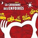 2007-:-La-caravane-des-Enfoirés