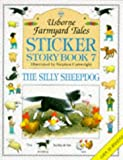 Silly Sheepdog Sticker Book (Farmyard Tales Sticker Storybooks), Amery, Heather