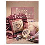 Beaded Cross-stitch Treasures: Designs from Mill Hill (Sterling/Chapelle book)by Gay Bowles