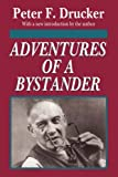 Adventures of a Bystander by Peter Drucker