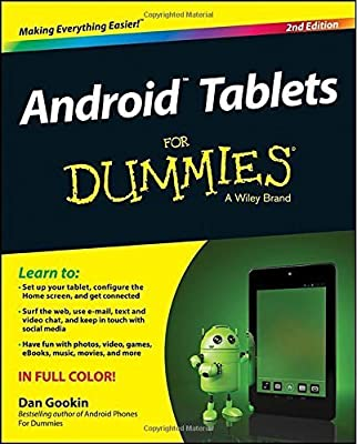 Android Tablets For Dummies (For Dummies (Computers)) by Dan Gookin (2014-07-04)