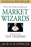 Market Wizards, Updated: Interviews With Top Traders (1118273052) by Schwager, Jack D.