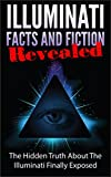 img - for Illuminati Facts and Fiction Revealed (Free Masonary, Conspiracy Theories, Illuminati Books) book / textbook / text book