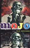 Mojo : Conjure Stories (0446679291) by Hopkinson, Nalo
