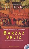 echange, troc Théodore Hersart de la Villemarqué - Chants populaire de la Bretagne : Barzaz Breiz (1 livre + 1CD audio)