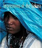 echange, troc Jean-Loic Le Quellec, Tiziana Baldizzone - Impressions of the Sahara