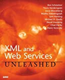 img - for XML and Web Services Unleashed 1st edition by Schmelzer, Ron, Vandersypen, Travis, Bloomberg, Jason, Sidda (2002) Paperback book / textbook / text book