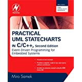 Practical UML Statecharts in C/C++: Event-Driven Programming for Embedded Systems ~ Miro Samek