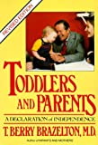 Toddlers and Parents: A Declaration of Independence (0440506433) by Brazelton, T. Berry