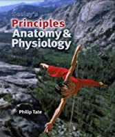 Seeley s Principles of Anatomy &amp Physiology by Tate