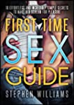 First Time Sex Guide: 10 Effortless A...